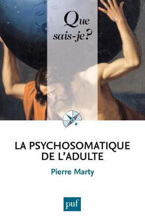 La psychosomatique de l'adulte