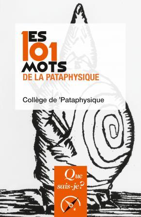 Les 101 mots de la Pataphysique