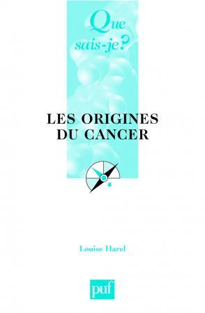 Les origines du cancer