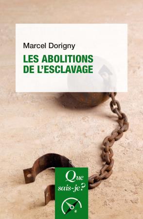 Les abolitions de l'esclavage