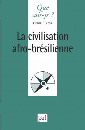 La civilisation afro-brésilienne