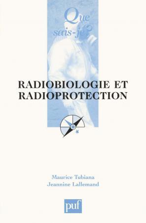 Radiobiologie et radioprotection