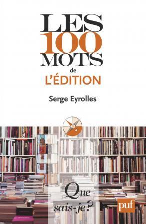 Les 100 mots de l'édition