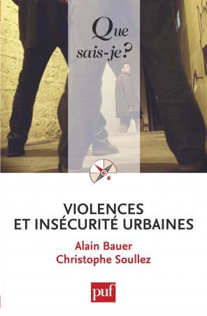 Violences et insécurité urbaines