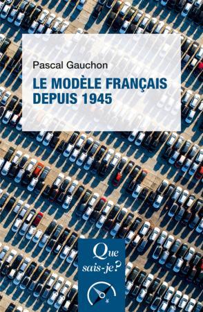 Le modèle français depuis 1945