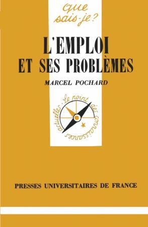L'emploi et ses problèmes