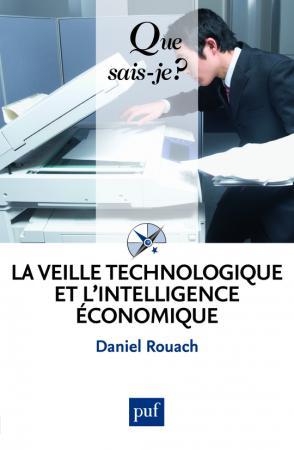 La veille technologique et l'intelligence économique