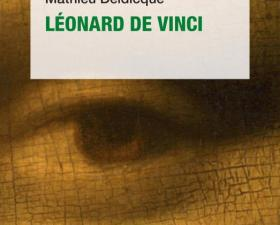 Mathieu Deldicque : « Léonard de Vinci incarne la Renaissance à lui tout seul, c'est pour cela qu'il est passé à la postérité » - Europe 1