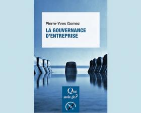 Lu pour vous : La gouvernance d'entreprise de l'économiste Pierre-Yves Gomez - Les Échos