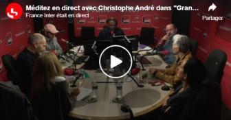 Méditez avec Christophe André… - France Inter